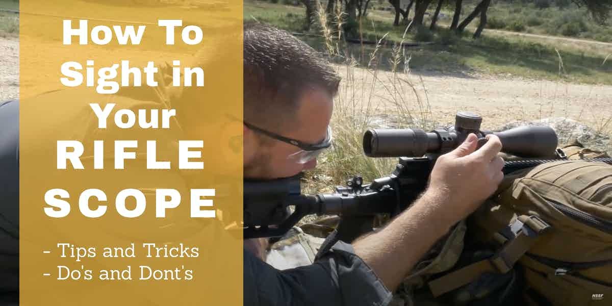 How-To-Sight-In-Rifle-Scope