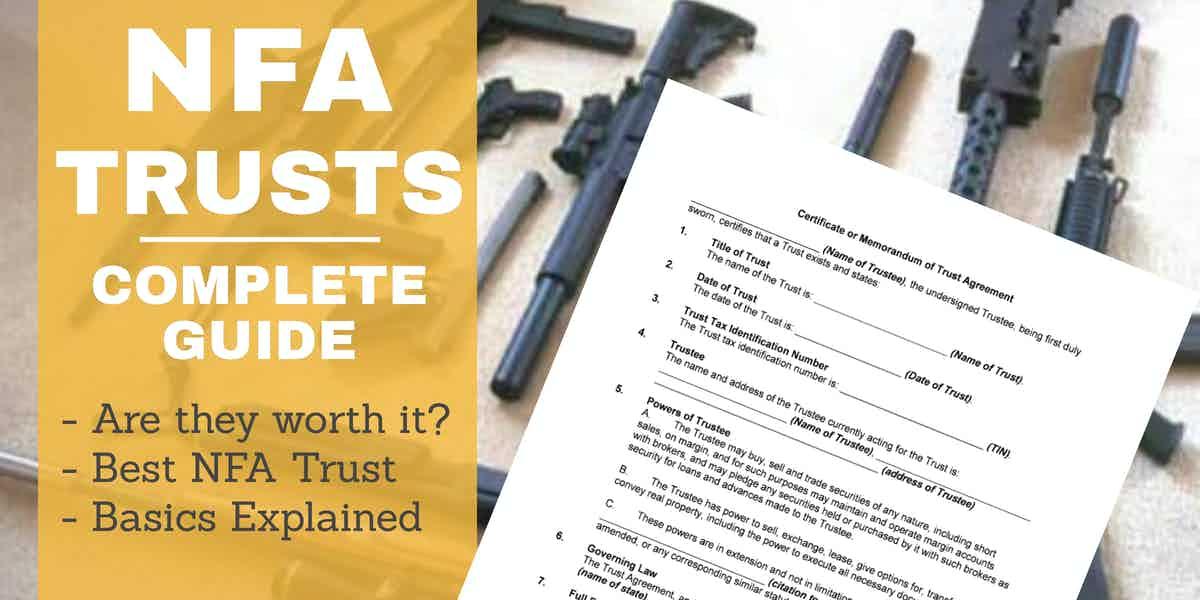 NFA Gun Trusts – Complete Guide